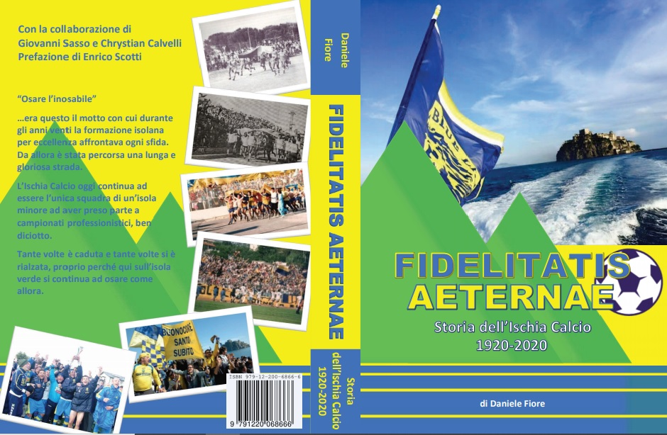 Fidelitatis Aeternae – Storia dell'Ischia Calcio 1920-2020
