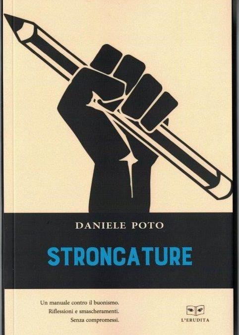STRONCATURE di Daniele Poto